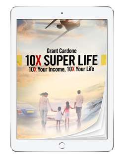 Grant Cardone 10X super life ebook