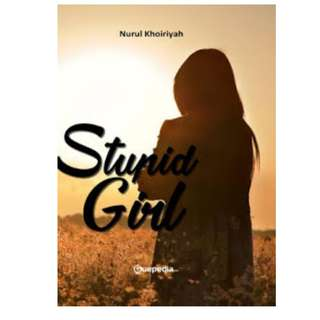 Ebook Stupid Girl - Nurul Khoiriyah