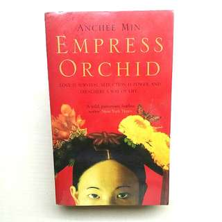 [LARGE DISCOUNT] Empress Orchid Book BY Anchee Min, Cover WRAPPED