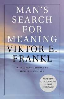 Man's Search For Meaning by Viktor E. Frankl [Kindle eBook]