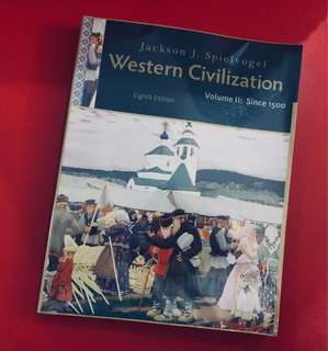 Western Civilization: Volume II: Since 1500 Eighth Edition by Jackson J. Spielvogel