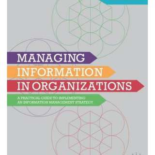 "Looking for the book titled: ""Managing information in organizations: a practical guide to implementing an information management strategy"""