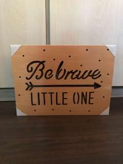 """""""Be Brave Little One"""" Light Marquee"""