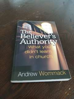 The believers authority by Andrew Wommack