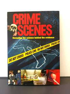 Crime Scenes: Revealing the Science Behind the Evidence by Paul Roland - Hard cover w/ Jacket, 208 pages (Adult Non-Fiction Forensic Crime Reference)