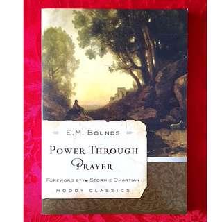 Power Through Prayer (E.M. Bounds)