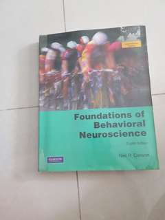 Foundation of Behavioral neuroscience