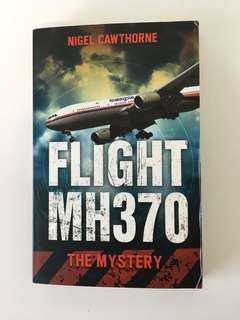 Flight MH370 The Mystery