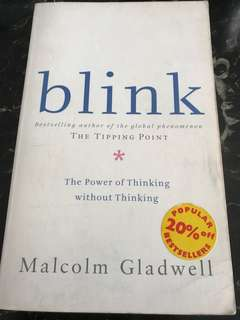 Malcolm Gladwell : Blink - the Power of Thinking without Thinking