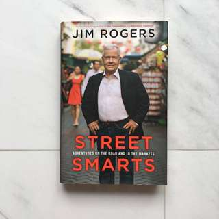 "Autographed Book ""Street Smarts"" by Jim Rogers"