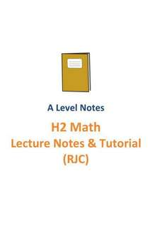 2016-2017 RJC H2 Maths Lecture notes and tutorials / A level new syllabus 9758 / Raffles Institution / RI / H2 Mathematics / school notes / Soft copy