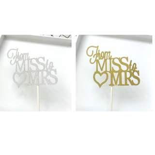 (3 for $9)From Miss to Mrs Cake Topper