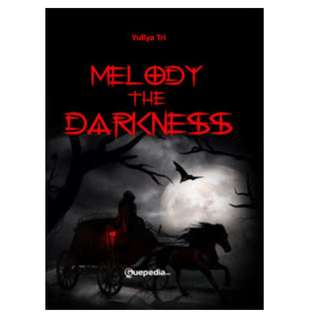 Ebook Melody of The Darkness - Yullya Tri