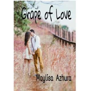 Ebook Grape of Love - Maylisa Azhura