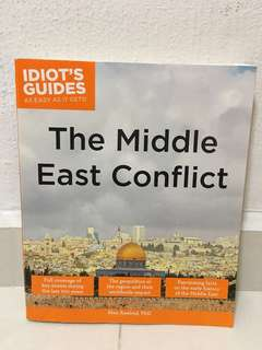 Idiot's Guide to the Middle East Conflict