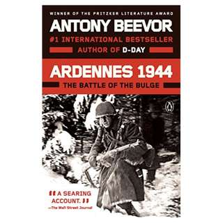Ardennes 1944: The Battle of the Bulge Kindle Edition by Antony Beevor  (Author)