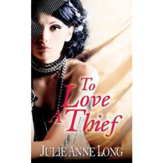 Ebook To Love A Thief - Julie Anne Long