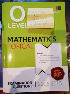 O Level Maths topical exam paper 2006 to 2015