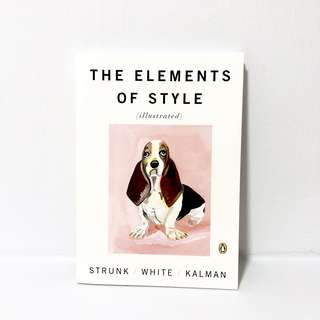 THE ELEMENTS OF STYLE (illustrated) - Strunk & White