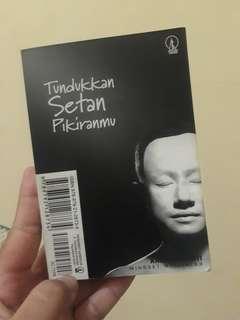 Buku Tundukkan Setan Kepalamu dan Jadilah Malaikat Kehidupan oleh Khrisnamurti