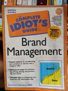 Idiot's guide to brand management