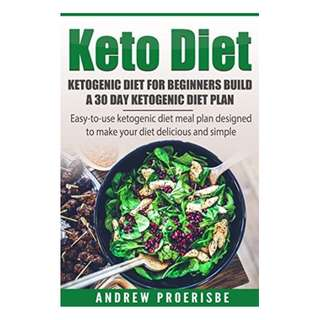 Keto Diet: Ketogenic Diet for Beginners Build A 30 Day Ketogenic Diet Plan (FREE BONUS INCLUDED): Easy-to-use Ketogenic Diet Meal Plan Designed to Make ... Ketogenic Cleanse, Diabetes Book Book 1)