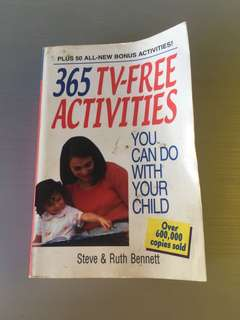 365 TV-Free Activities You Can Do With Uour Child