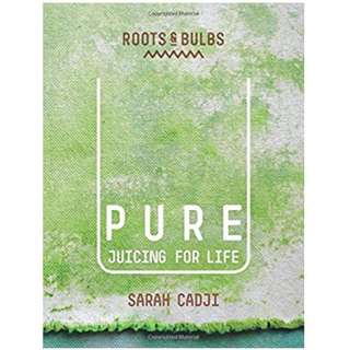 Pure  juicing for Life by Sarah Cadji. Recipe book. Juice fasting