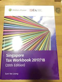 Singapore Tax Workbook 2017/18 (20th Edition)