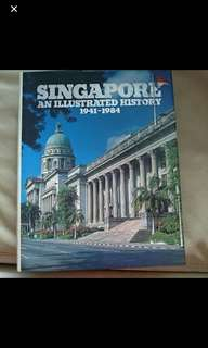 Singapore An illustrated history 1941-1984