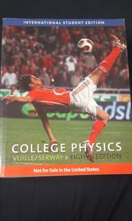 College Physics 8th Edition by Vuille/Serway