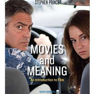 MOVIES AND MEANING 6th EDITION