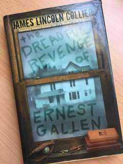 The Dreadful Revenge of Ernest Gallen // James Lincoln Coller