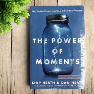 The Power of Moments - Chip Heath and Dan Heath