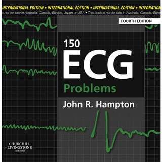 150 ECG Problems 4th Fourth Edition by John R. Hampton - Churchill Livingstone