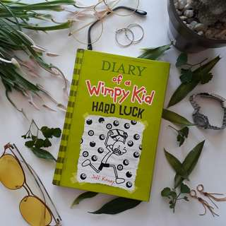 Diary of a Wimpy Kid: Hard Luck • Jeff Kinney