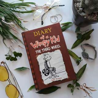 Diary of a Wimpy Kid: The Third Wheel • Jeff Kinney