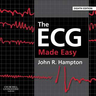 The ECG Made Easy 8th Eighth Edition by John R. Hampton - Churchill Livingstone