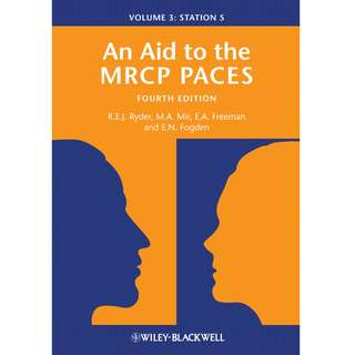 An Aid to the MRCP PACES Volume 3 Station 5 4th Fourth Edition by R. E. J. Ryder, M. A. Mir, E. A. Freeman, E. N. Fogden - Wiley-Blackwell