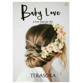 Ebook Baby Love (Love Series #1) - Terasora