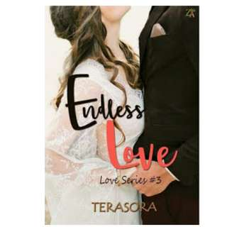 Ebook Endless Love (Love Series #3) - Terasora