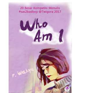 Ebook Who Am I - R. Wahyu
