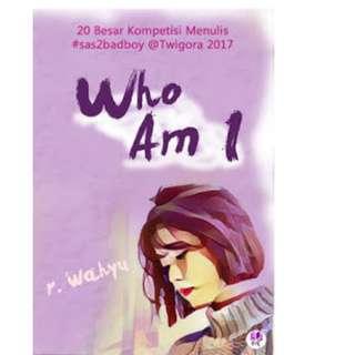 Ebook Who Am I - R. Wahyu