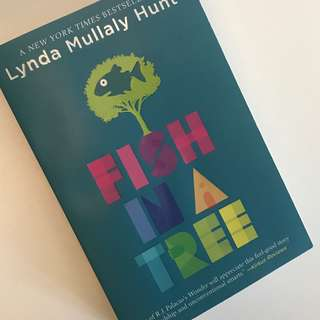 Fish in a Tree (Lynda Mullaly Hunt)
