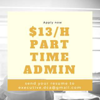 $13/H PART TIME ADMIN (Long Term)