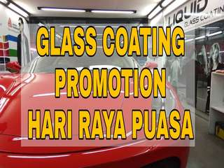 PROMOTION for Glass Coating - HARI RAYA PUASA
