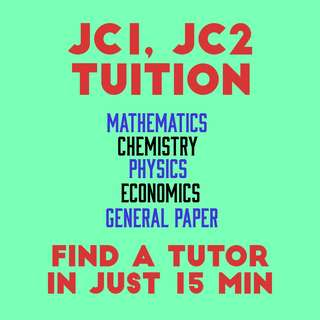 JC Tuition - Maths, Chem, Econs, Physics, GP Tuition