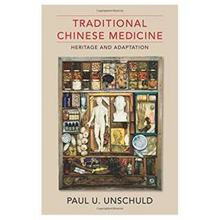 Traditional Chinese Medicine: Heritage and Adaptation 1st Edition