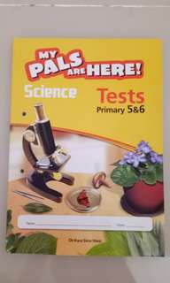 My pals Science Tests primary 5 & 6