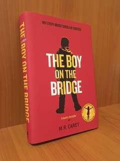 The Boy On The Bridge by M R Carey